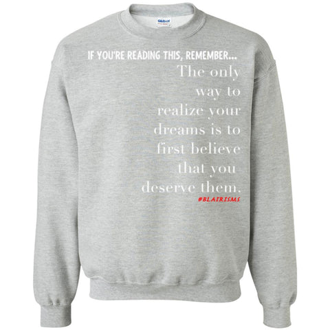 Dreams Crewneck Pullover Sweatshirt