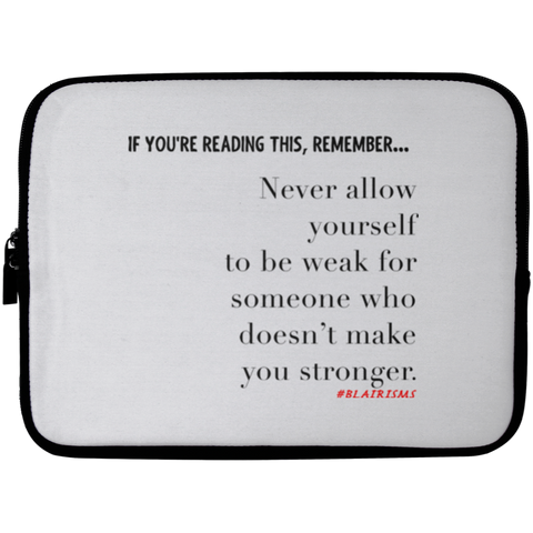 MAKE YOU STRONGER Laptop Sleeve - 10 inch