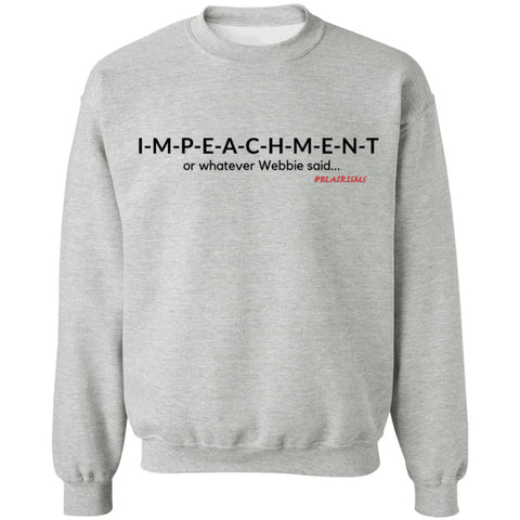 IMPEACHMENT BLACK Crewneck Pullover Sweatshirt