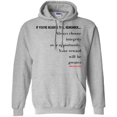 Integrity Over Opportunity Pullover Hoodie
