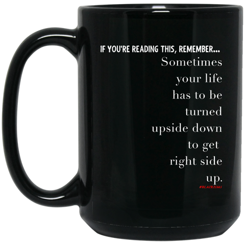 RIGHT SIDE UP 15 oz. Black Mug