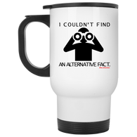 I Couldn't Find An Alternative Fact1 White Travel Mug