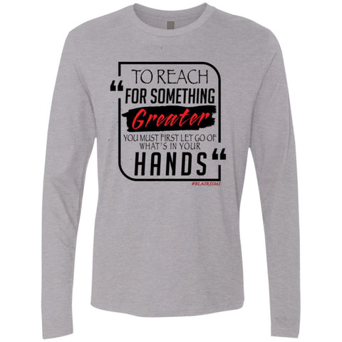 To Reach For Something Greater Men's Longsleeve
