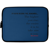 THE HIGHER YOU RISE Laptop Sleeve - 10 inch