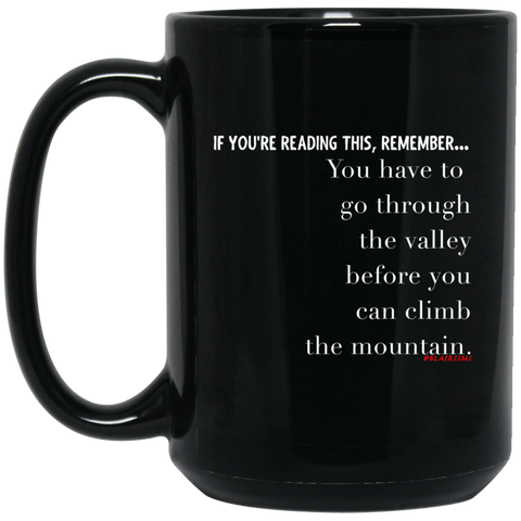 For A Mountain 15 oz. Black Mug