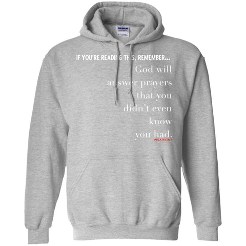 PRAYERS YOU DIDN'T KNOW Pullover Hoodie