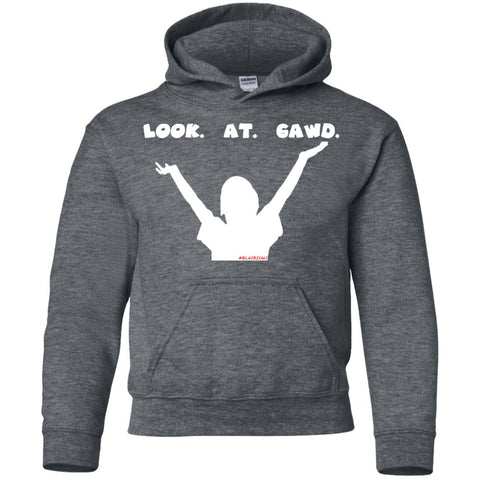 LOOK AT GAWD Youth Pullover Hoodie