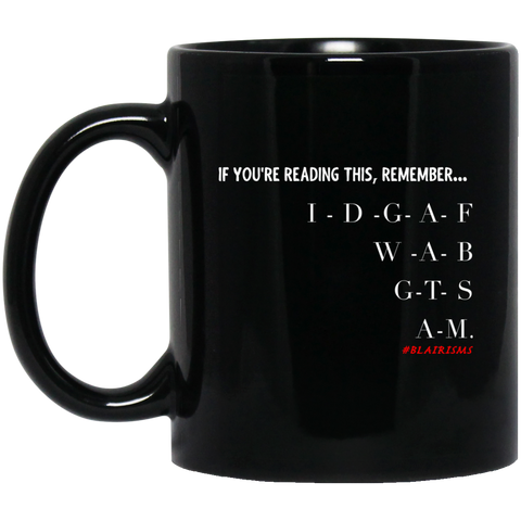 IDGAF5 11 oz. Black Mug