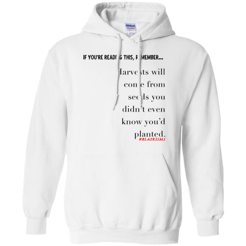Harvests Will Come Pullover Hoodie