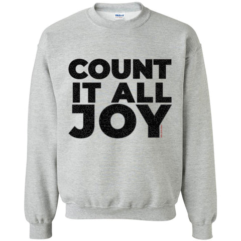 COUNT IT ALL JOY Crewneck Pullover Sweatshirt