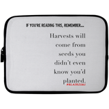 HARVESTS WILL COME Laptop Sleeve - 10 inch