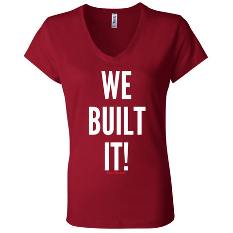 WE BUILT IT! Women's V-Neck