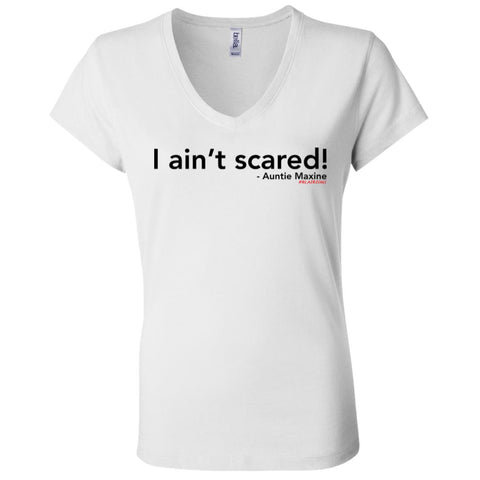 I ain't scared! Women's V-Neck
