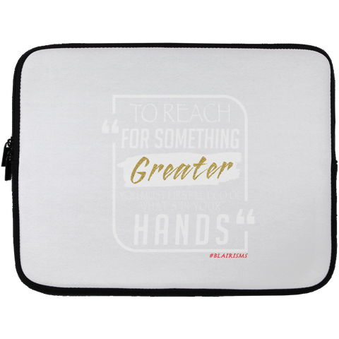 TO REACH FOR SOMETHING GREATER white gold Laptop Sleeve - 13 inch