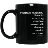 Be Careful 11 oz. Black Mug