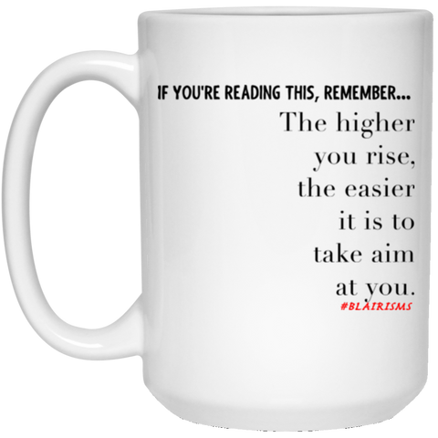 Higher You Rise 15 oz. White Mug