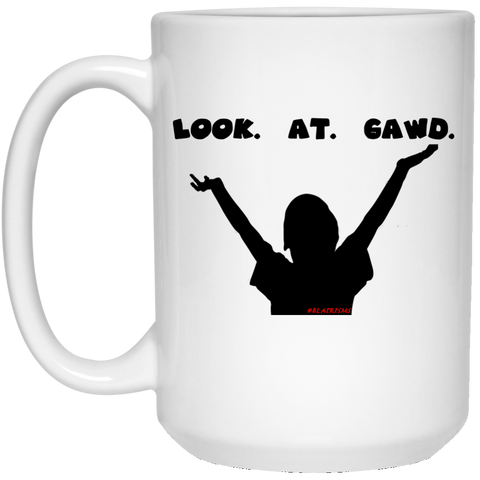 LOOKATGAWD1 15 oz. White Mug