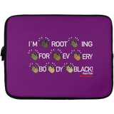 I'M ROOTING FOR EVERYBODY BLACK Laptop Sleeve - 13 inch