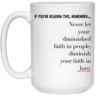 Faith In Love 15 oz. White Mug