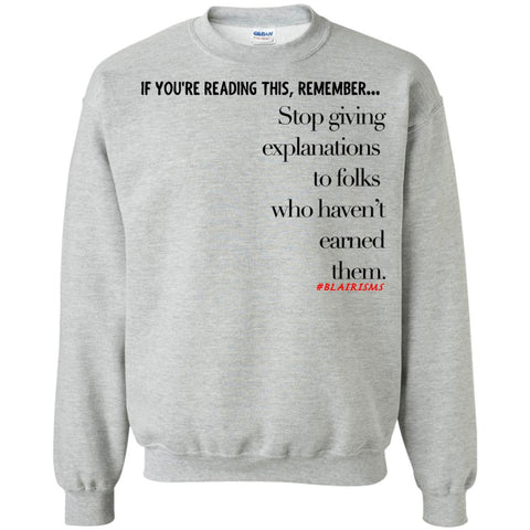 Earned Explanations Unisex Crewneck Pullover Sweatshirt