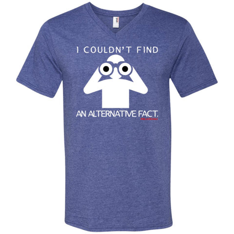 I COULDN'T FIND AN ALTERNATIVE FACT (WHT) Men's V-Neck