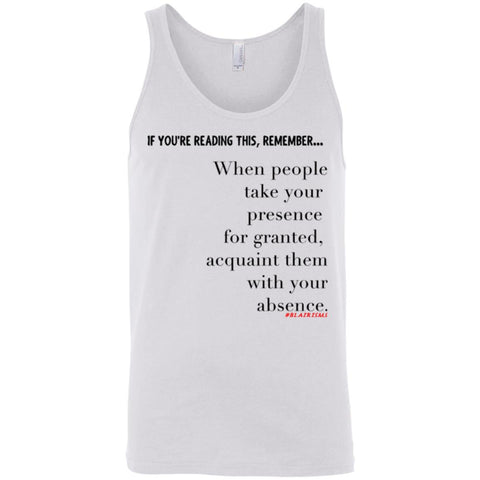 Acquaint Them With Your Absence Unisex Tank