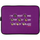 I'M ROOTING FOR EVERYBODY BLACK Laptop Sleeve - 15 Inch