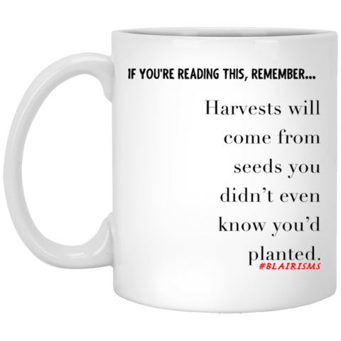 Harvests Will Come 11 oz. White Mug