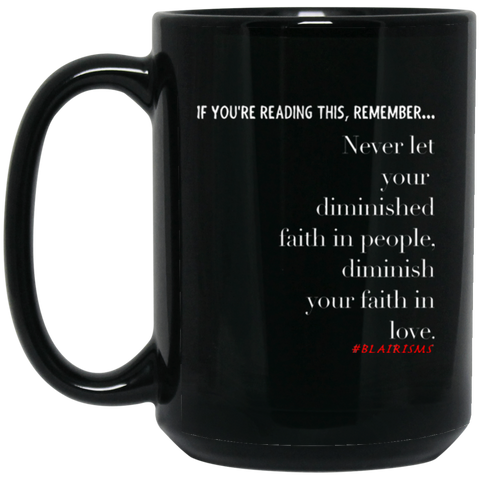 Faith In Love 15 oz. Black Mug