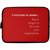 YOUR OWN INSPIRATION Laptop Sleeve - 10 inch