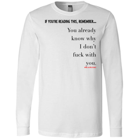 You Already Know Why Men's Longsleeve