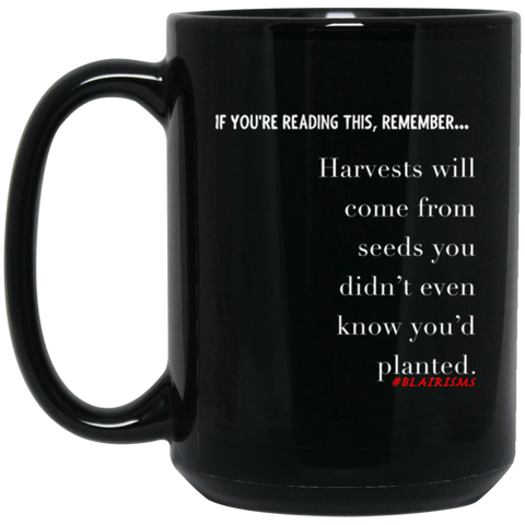 Harvests Will Come 15 oz. Black Mug