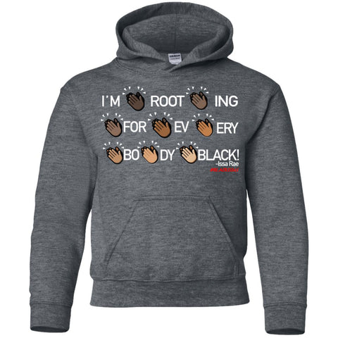 I'M ROOTING FOR EVERYBODY BLACK Youth Pullover Hoodie