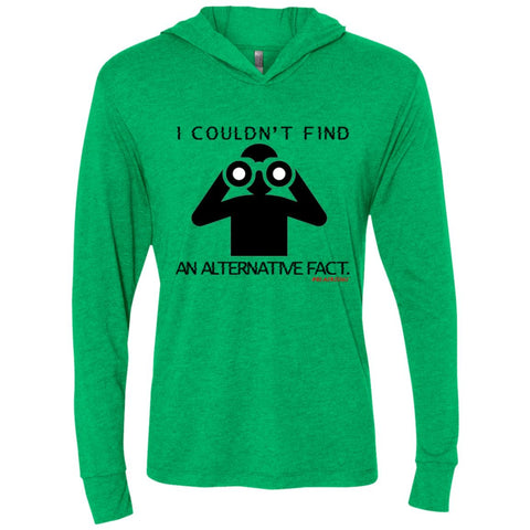 I COULDN'T FIND AN ALTERNATIVE FACT BLACK Unisex Longsleeve Hooded T-Shirt