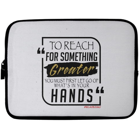 To Reach For Something Greater Gold Laptop Sleeve - 10 inch