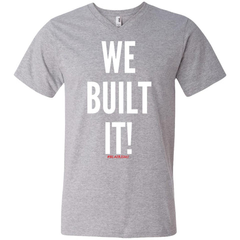 WE BUILT IT! Men's V-Neck