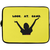 LOOK AT GAWD Laptop Sleeve - 13 inch
