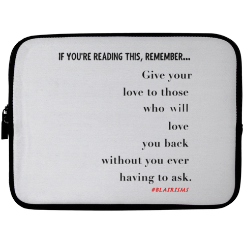 GIVE YOUR LOVE Laptop Sleeve - 10 inch