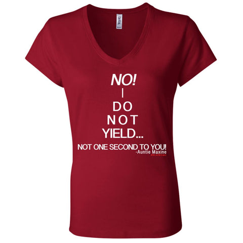 NO! I DO NOT YIELD... Women's V-Neck
