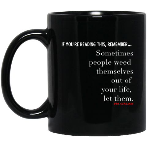 Weed Themselves Out 11 oz. Black Mug