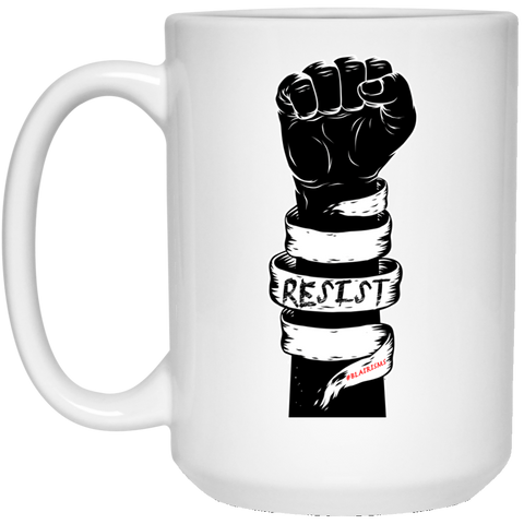 RESIST 15 oz. White Mug