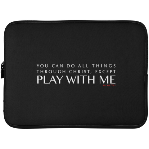 YOU CAN DO ALL THINGS THROUGH CHRIST, Except.1png Laptop Sleeve - 15 Inch
