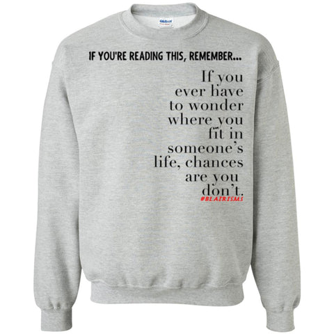 Chances Are Crewneck Pullover Sweatshirt