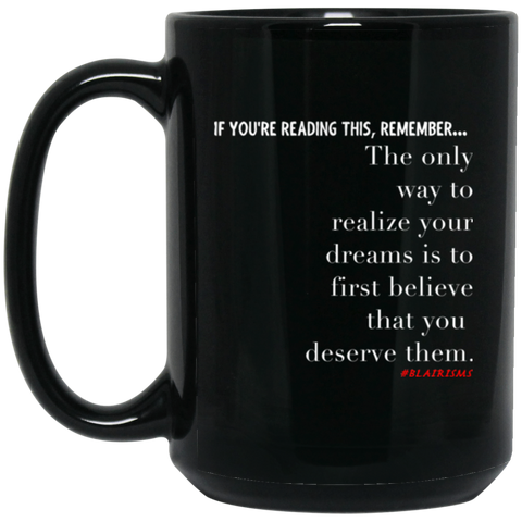 Realize Your Dreams 15 oz. Black Mug