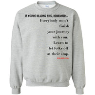 Let People Off At Their Stop Crewneck Pullover Sweatshirt