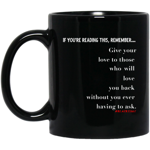 GIVE YOUR LOVE 11 oz. Black Mug