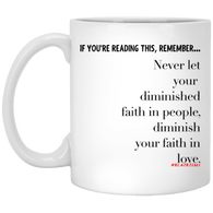 Faith In Love 11 oz. White Mug