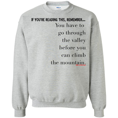FOR A MOUNTAIN Crewneck Pullover Sweatshirt