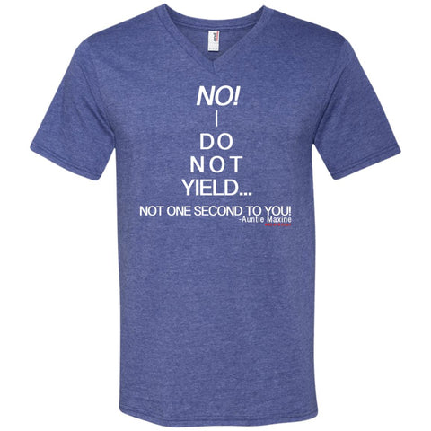 NO! I DO NOT YIELD... Men's V-Neck