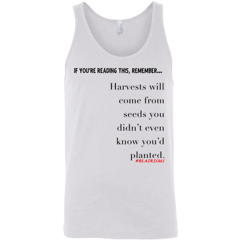 Harvests Will Come Unisex Tank